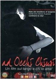 Ad occhi chiusi - film -tango -michele moro tango blog