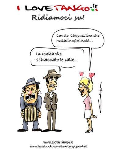 I LOVETANGO.it - Il portale italiano sul tango - Ridiamoci su - Vignette - Che pasione in ogni nota